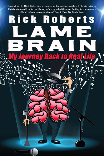 Lame Brain by Rick Roberts